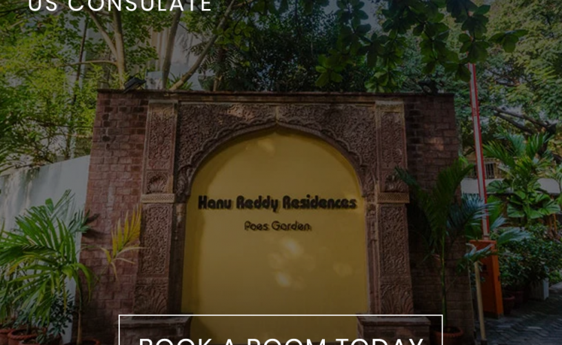 Stay In The Best Hotels Near US Consulate Chennai | Hanu Reddy Residences