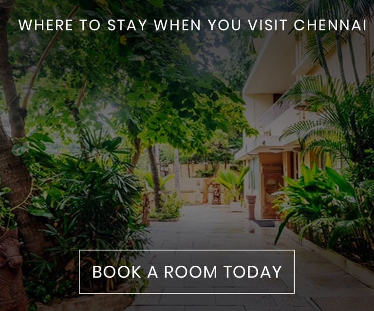 Where to Stay When You Visit Chennai
