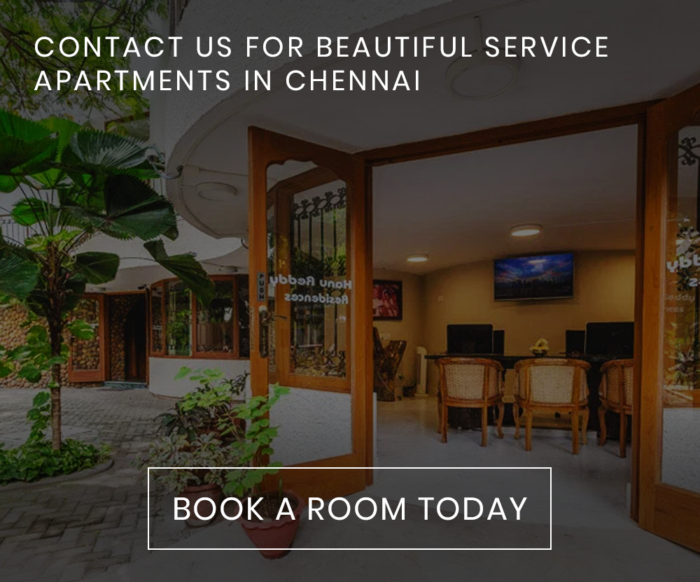 CONTACT US FOR BEAUTIFUL SERVICE APARTMENTS IN CHENNAI